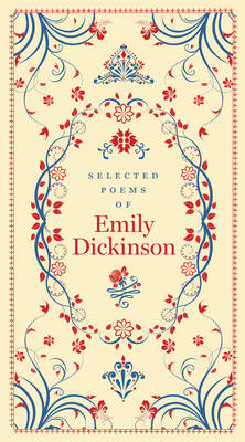 Selected Poems of Emily Dickinson - Dickinson, Emily