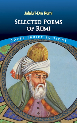 Selected Poems of Rumi - Rumi