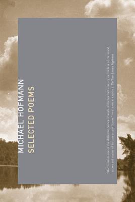Selected Poems - Hofmann, Michael