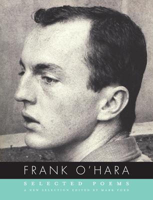 Selected Poems - O'Hara, Frank