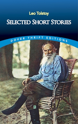 Selected Short Stories - Tolstoy, Leo
