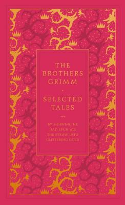 Selected Tales - Grimm Brothers
