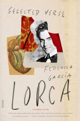 Selected Verse: Revised Bilingual Edition - Garcia Lorca, Federico, and Maurer, Christopher (Editor)
