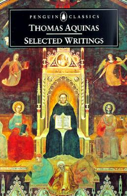 Selected Writings of Thomas Aquinas - Aquinas, Thomas, Saint, and McInerny, Ralph