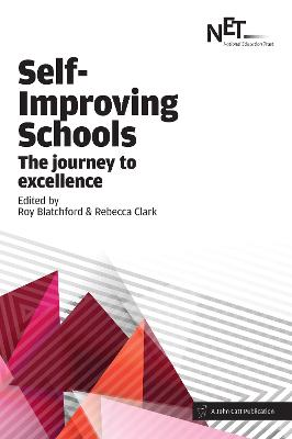 Self-Improving Schools: The Journey to Excellence - Blatchford, Roy (Editor)