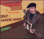 Self-Made Man - Studebaker John & the Hawks