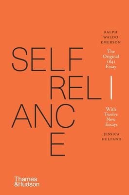 Self-Reliance - Emerson, Ralph Waldo, and Helfand, Jessica