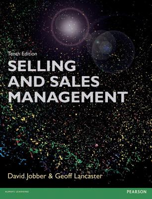 Selling and Sales Management 10th Edn - Lancaster, Geoffrey, and Jobber, David