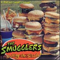 Selling the Sizzle! - The Smugglers