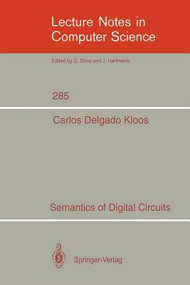 Semantics of Digital Circuits - Delgado Kloos, Carlos