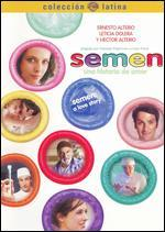 Semen, Una Historia de Amor