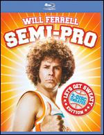 Semi-Pro [Unrated] [Blu-ray] - Kent Alterman