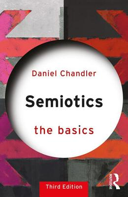 Semiotics - Chandler, Daniel