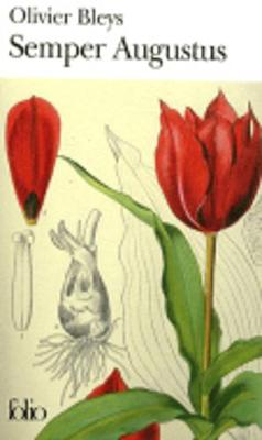 Semper Augustus - Bleys, Olivier