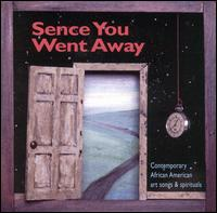 Sence You Went Away - Cedric Dent (piano); Christina Clarke (soprano); Darryl Taylor (tenor); Jorge Parodi (piano); Louise Toppin (soprano);...