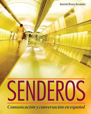 Senderos (with iLrn (TM)Advance Printed Access Card) - Rivera-Hernandez, Norma, and Doutrich, Cynthia