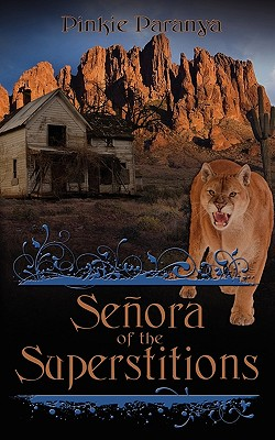 Senora of the Superstitions - Paranya, Pinkie