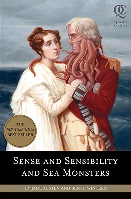 Sense and Sensibility and Sea Monsters - Austen, Jane, and Winters, Ben H
