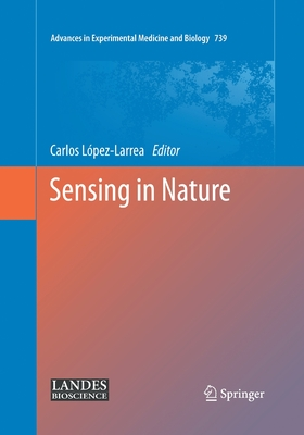 Sensing in Nature - Lopez-Larrea, Carlos (Editor)