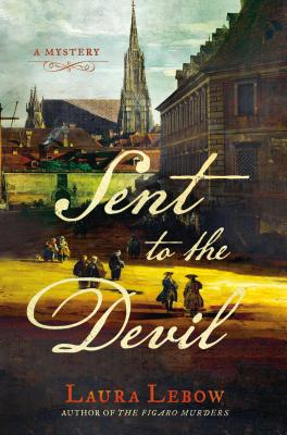 Sent to the Devil: A Mystery - LeBow, Laura