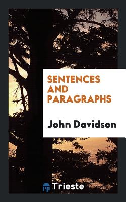 Sentences and Paragraphs - Davidson, John