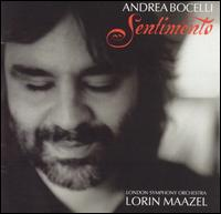 Sentimento - Andrea Bocelli/Lorin Maazel