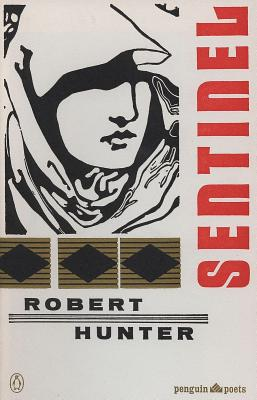Sentinel and Other Poems - Hunter, Robert