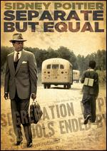 Separate But Equal - George Stevens, Jr.