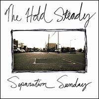 Separation Sunday - The Hold Steady