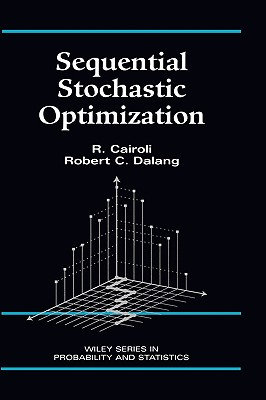 Sequential Stochastic Optimization - Cairoli, R, and Dalang, Robert C
