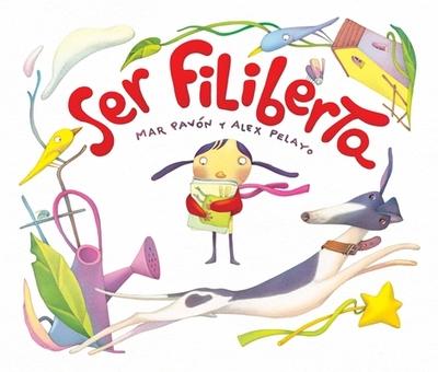 Ser Filiberta - Pavon, Mar, and Pelayo, Alex (Illustrator)