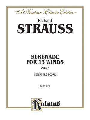 Serenade for 13 Winds, Op. 7: Miniature Score, Miniature Score - Strauss, Richard (Composer)