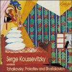 Serge Koussevitzky conducts Tchaikovsky, Prokofiev and Shostakovich