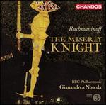 Serge Rachmaninoff: The Miserly Knight