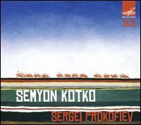 Sergei Prokofiev: Semyon Kotko - Antonina Kleschova (vocals); Arnold Lokshin (vocals); Boris Dobrin (vocals); Daniil Demianov (vocals);...