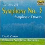 Sergei Rachmaninoff: Symphony No. 3, Op. 44; Symphonic Dances, Op. 45