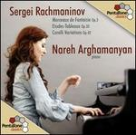 Sergei Rachmaninov: Corelli Variations; Etudes-tableaux, Op. 33; Morceaux de Fabtasie, Op. 3 [Includes DVD]