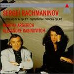 Sergei Rachmaninov: Suites Op. 5 & Op. 17; Symphonic Dances op. 45