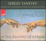 Sergei Taneyev: At the Reading of a Psalm