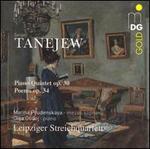Sergej Tanejew: Piano Quintet, Op. 30; Poems, Op. 34