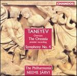 Sergey Ivanovich Taneyev: Overture, The Oresteia/Symphony No. 4