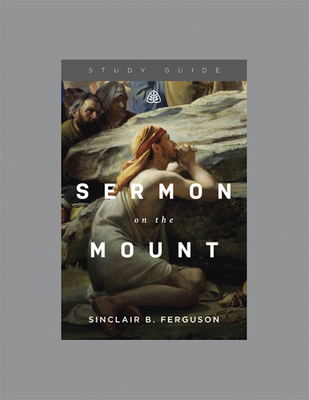 Sermon on the Mount - Ferguson, Sinclair B