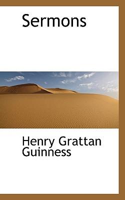 Sermons - Guinness, Henry Grattan