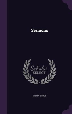Sermons - Yonge, James