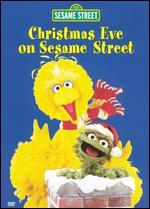 Sesame Street: Christmas Eve on Sesame Street -