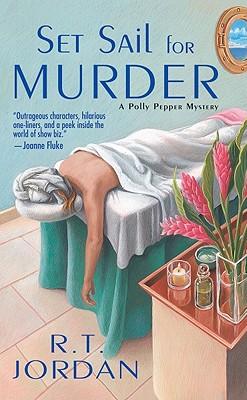 Set Sail for Murder - Jordan, R T