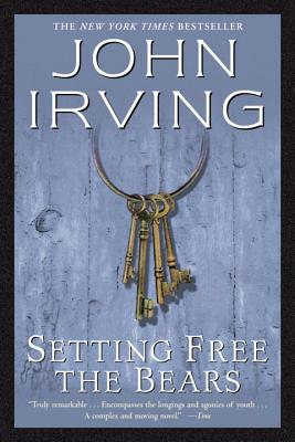 Setting Free the Bears - Irving, John