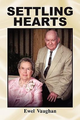Settling Hearts - Vaughan, Ewel