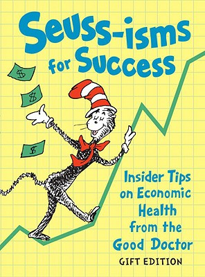 Seuss-Isms for Success - Dr Seuss, and Peters, Tom (Introduction by)