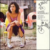Seven Angels on a Bicycle - Carrie Rodriguez